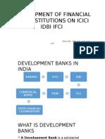 Development of Financial Institutions on Icici Idbi Ifci.pptx Suraj Kumar