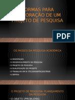 NORMAS PARA ELABORAÇÃO DE UM PROJETO DE PESQUISA.pptx