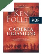 Ken Follett-Caderea Uriasilor