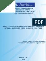Direito à Intimidade Versus Quebra Do Sigilo Bancário Pelo Fisco