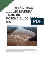 Hidroeléctrica Del Río Madera Tiene Un Potencial de 3