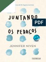 Jennifer Niven - Juntando Os Pedaços [Oficial]