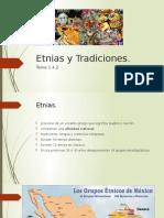 Etnias y Tradiciones