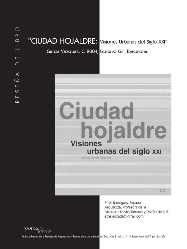 DESCARGAR CIUDAD HOJALDRE VISIONES URBANAS DEL SIGLO XXI