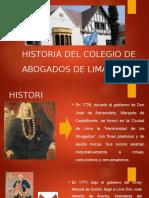 Historia Del Colegio de Abogados de Lima .