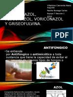 Ketoconazol, Fluconazol, Voriconazol y Griseofulvina