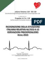 Progetto V.I.T.A. 118 Registro SIS 118 degli arresti cardiaci