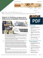 Mujeres se convierten en blanco de la delincuencia en República Dominicana