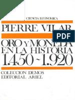 VILAR Pierre, Oro y Moneda en La Historia (1450-1920)