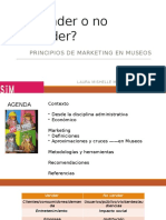 Principios de Marketing en Museos, Vender o No Vender