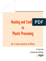 Heating and Cooling in Plastic Processing 07032014 Mr. Sanjiv Parikh