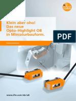 Klein aber oho! Das neue Opto-Highlight O8 in Miniaturbauform