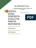 85788746 Kertas Kerja Buletin Matematik Tahun 2012