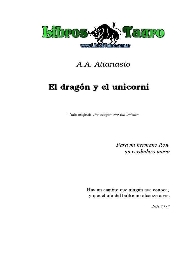 Attanasio, A.A. - El Dragon Y El Unicornio.doc