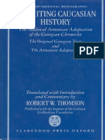 REWRITING CAUCASIAN HISTORY ~ The Medieval Armenian Adaptation of the Georgian Chronicles - ROBERT W. THOMSON