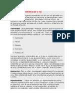 Principales Características de La Ley