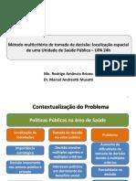 Briozo & Musetti - Método Multicritério de Tomada de Decisão Localização Espacial de Uma Unidade de Saúde Pública – UPA 24h