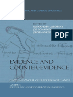 (Studies in Slavic and General Linguistics, vol. 32) Alexander Lubotsky, Jos Schaeken, Jeroen Wiedenhof-Evidence and Counter-Evidence. Essays in Honour of Frederik Kortlandt_ Balto-Slavic and Indo-Eur.pdf