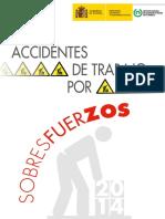 Accidentes  de trabajo por  Sobresfuerzos 2014