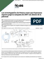 Los Investigadores de Púnica Creen Que Esperanza Aguirre Pagó La Campaña de 2007 Con Dinero de La Patronal