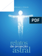 Jefferson L. Orlando - Relatos de Projeção Astral.pdf