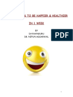 20 Easy Ways to Be Happier Healthier in 1 Week-1