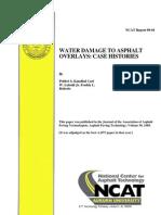 Water Damage to Asphalt Overlays - Case Histories