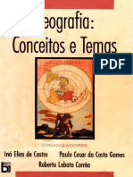 CASTRO, Iná E. de; GOMES, Paulo C da C; CORREA, Roberto L. Geografia Conceitos e Temas