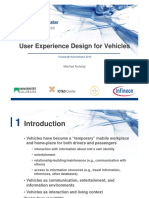 TSCHELIGI, M. User Experience Design for Vehicles. Christian Doppler Labor. 2012