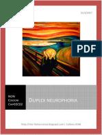 Duplex Neurouphoria