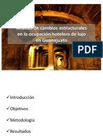 Analisis de Cambios Estructurales en La Ocupacion Hotelera de Lujo en Guanajuato