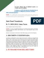 R.N. 3093-2013, Lima Norte Mentir sobre la identidad cuando se es detenido no configura delito contra la fe pública.docx