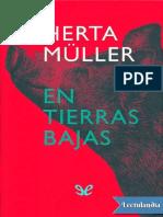 En Tierras Bajas - Herta Muller