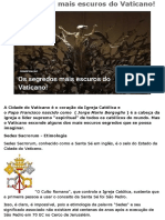 Os Segredos Mais Escuros Do Vaticano!