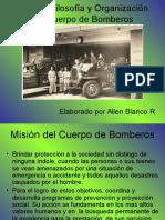 Historia Filosofía y Organización Del Cuerpo de Bomberos