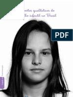 Aspectos Qualitativos Do Trabalho Infantil No Brasil
