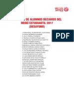 RELACIÓN DE ALUMNOS BECARIOS DEL MENÚ ESTUDIANTIL 2017 (DESAYUNO)