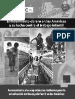 El movimiento obrero en las Américas y su lucha contra el trabajo infantil.