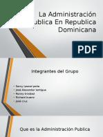 La Administración Publica en Republica Dominicana