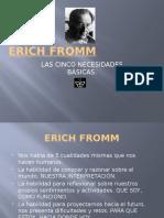 72853735-ERICH-FROMM-5-necesidades.pptx