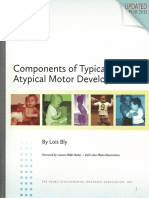 Components of Typical and Atypical Motor Development Lois Bly 1