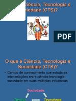 O Que é Ciência, Tecnologia e Sociedade13