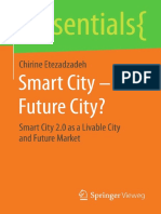 (essentials) Chirine Etezadzadeh (auth.)-Smart City – Future City__ Smart City 2.0 as a Livable City and Future Market-Springer Vieweg (2016).pdf