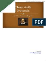 Three Auth Protocols and Three Shakespeare Tragedies