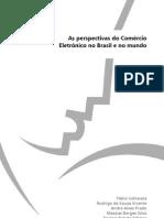 As perspectivas do Comércio Eletrônico no Brasil e no Mundo