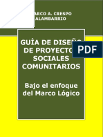 Guía de Diseño de Proyectos Sociales Comunitarios Bajo El Enfoque Del Marco Lógico