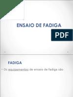 5 - Ensaio de Fadiga