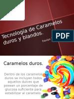 219296216-Tecnologia-de-Caramelos-Duros-y-Blandos-1.pptx