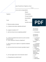Examen Parcial Nervio Trigémino y Facial