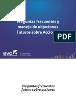 FAQ y Manejo de Objeciones Futuros Sobre Acciones